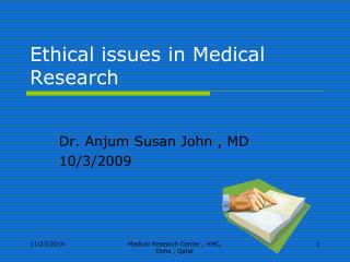 Ethical issues in Medical Research