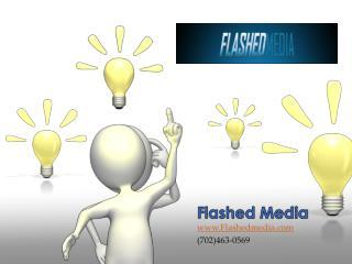 Flashed Media