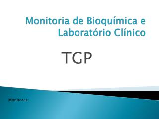 Monitoria de Bioquímica e Laboratório Clínico