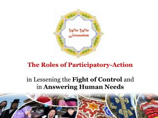 The Roles of Participatory-Action in Lessening the  Fight of Control  and