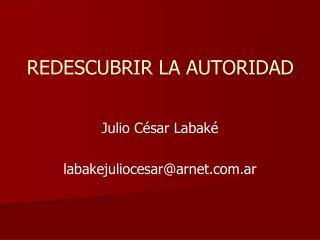 REDESCUBRIR LA AUTORIDAD