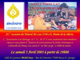 A l ' occasion du Nouvel An Lao 2546 e.b. Année de la chèvre.