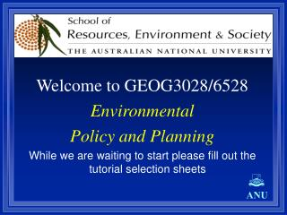 Welcome to GEOG3028/6528 Environmental  Policy and Planning