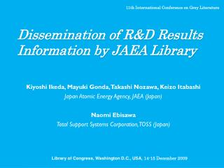 Dissemination of R&D Results Information by JAEA Library