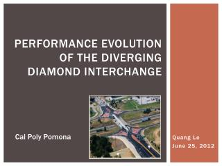 PERFORMANCE EVOLUTION OF THE DIVERGING DIAMOND INTERCHANGE