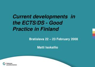 Current developments  in the ECTS/DS - Good Practice in Finland
