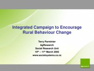 Integrated Campaign to Encourage Rural Behaviour Change
