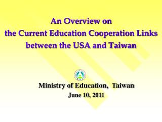 An Overview on  the Current Education Cooperation Links  between the USA and Taiwan