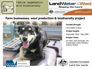 Farm businesses, wool production & biodiversity project