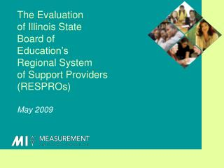 The Evaluation  of Illinois State  Board of  Education's  Regional System