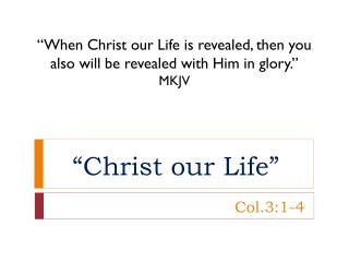 """Christ our Life"""