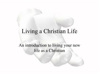 Living a Christian Life