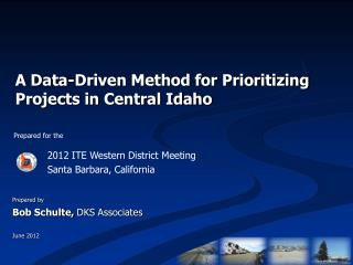A Data-Driven Method for Prioritizing Projects in Central Idaho