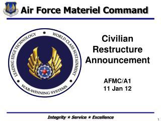 Civilian Restructure Announcement  AFMC