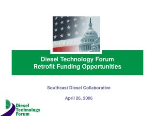 Diesel Technology Forum Retrofit Funding Opportunities