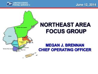 Megan J. Brennan Chief Operating Officer