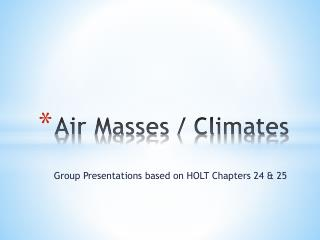 Air Masses / Climates