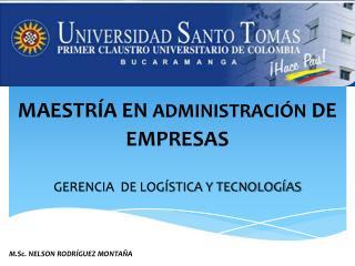 GERENCIA  DE LOG�STICA Y TECNOLOG�AS