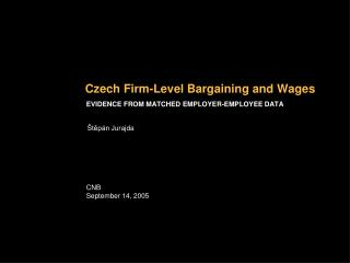 Czech Firm-Level Bargaining and Wages
