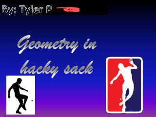 Geometry in hacky sack