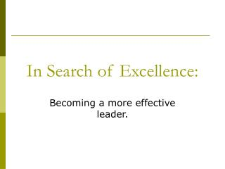 In Search of Excellence: