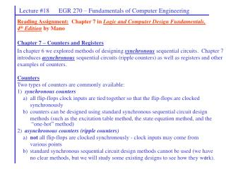Reading Assignment:  Chapter 7 in Logic and Computer Design Fundamentals,  4th Edition by Mano