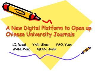 A New Digital Platform to Open up Chinese University Journals