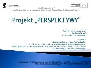 """Projekt """"PERSPEKTYWY"""""""