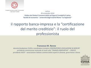 Latina, 29 novembre 2010 Ordine dei Dottori Commercialisti ed Esperti Contabili di Latina