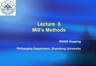 Lecture  6 Mill's Methods