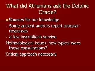 What did Athenians ask the Delphic Oracle?