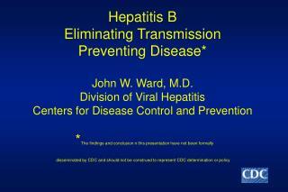 US Disease Burden of Hepatitis B