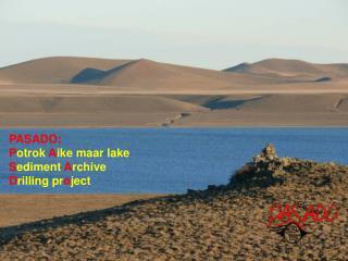 PASADO: P otrok  A ike maar lake S ediment A rchive D rilling pr o ject