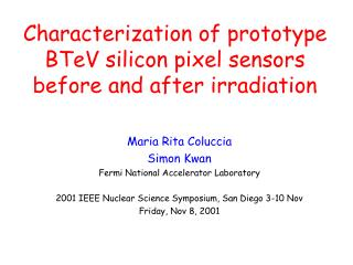 Characterization of prototype BTeV silicon pixel sensors before and after irradiation
