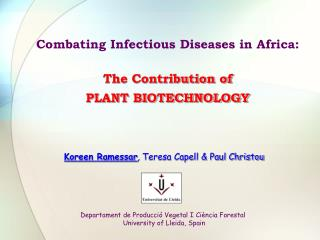Combating Infectious Diseases in Africa: The Contribution of   PLANT BIOTECHNOLOGY