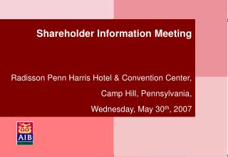 Shareholder Information Meeting