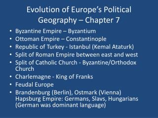 Evolution of Europe's  Political Geography – Chapter 7