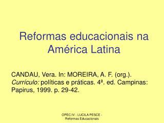Reformas educacionais na Am�rica Latina