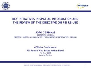 ePSIplus Conference: PSI Re-use Who Takes Action Next? 13 June  2008 Brussels, Belgium