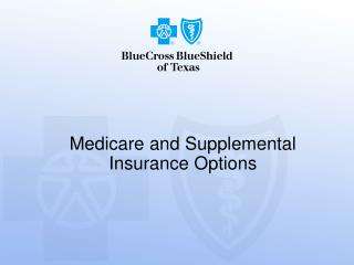 Medicare and Supplemental Insurance Options
