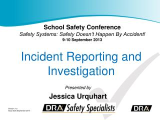 Incident Reporting and Investigation