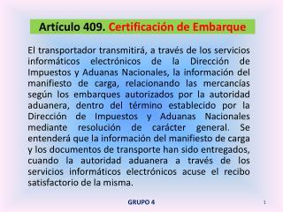 Artículo 409.  Certificación de Embarque