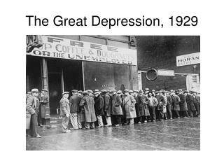 The Great Depression, 1929