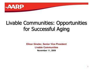 Livable Communities: Opportunities for Successful Aging