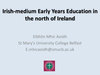 Irish-medium Early Years Education in the north of Ireland