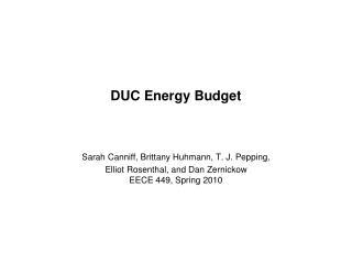 DUC Energy Budget