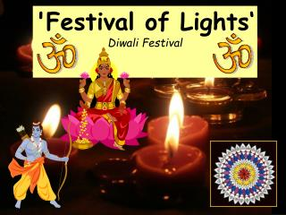 'Festival of Lights� Diwali Festival