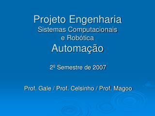Projeto Engenharia Sistemas Computacionais e Robótica Automação