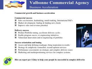 Commercial growth and business acceleration Commercial success