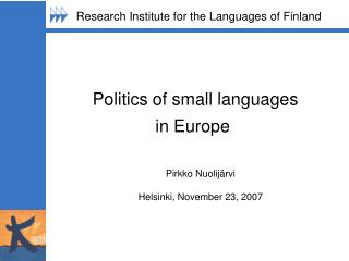 Politics of small languages  in Europe